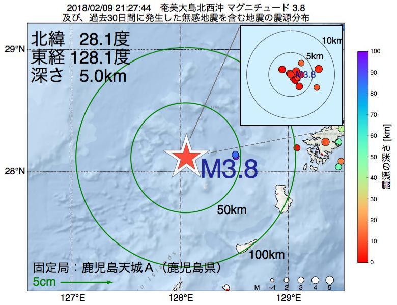 地震震源マップ:2018年02月09日 21時27分 奄美大島北西沖でM3.8の地震