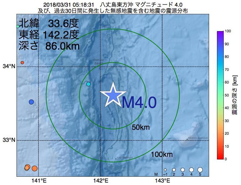 地震震源マップ:2018年03月31日 05時18分 八丈島東方沖でM4.0の地震