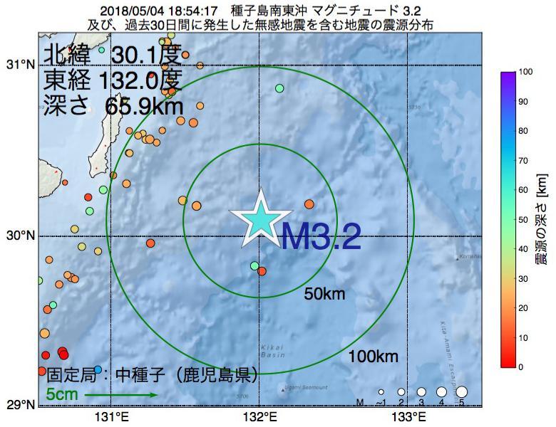 地震震源マップ:2018年05月04日 18時54分 種子島南東沖でM3.2の地震