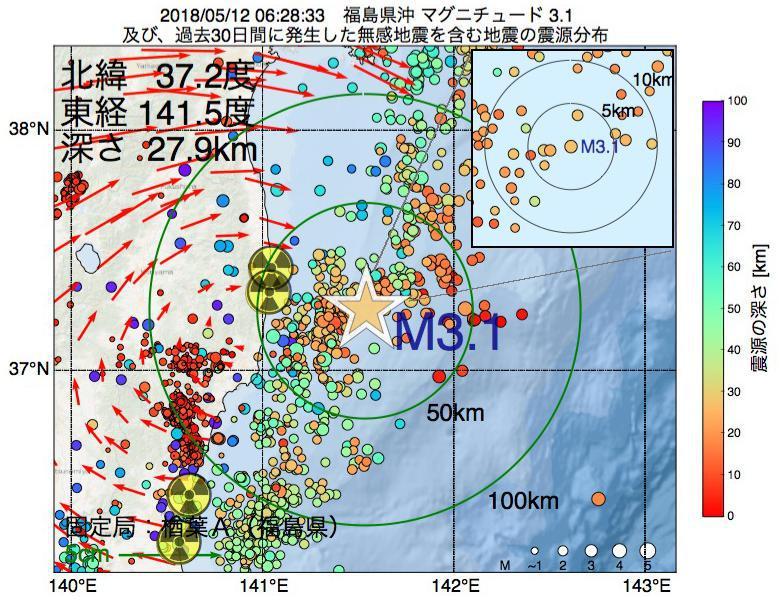 地震震源マップ:2018年05月12日 06時28分 福島県沖でM3.1の地震