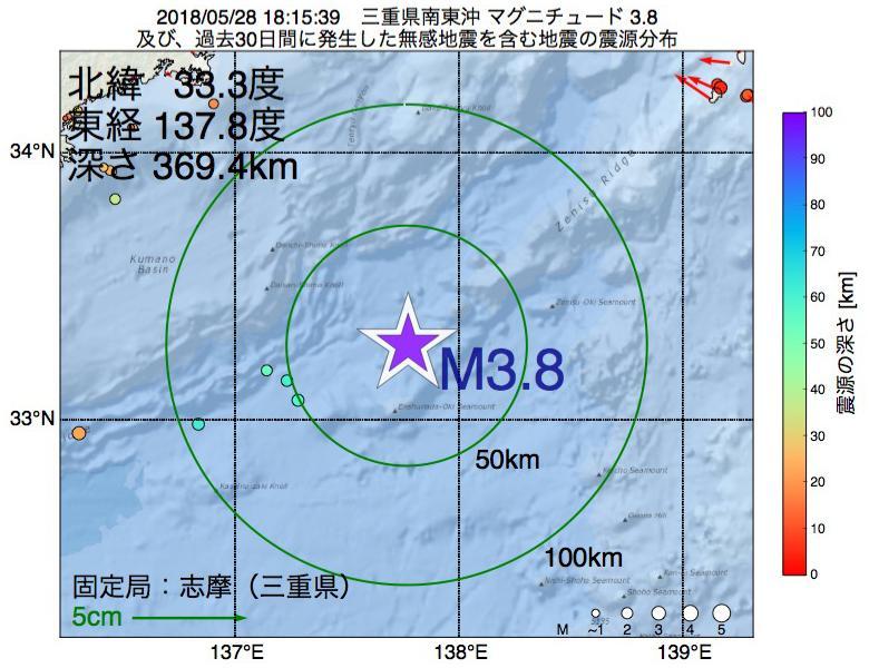 地震震源マップ:2018年05月28日 18時15分 三重県南東沖でM3.8の地震