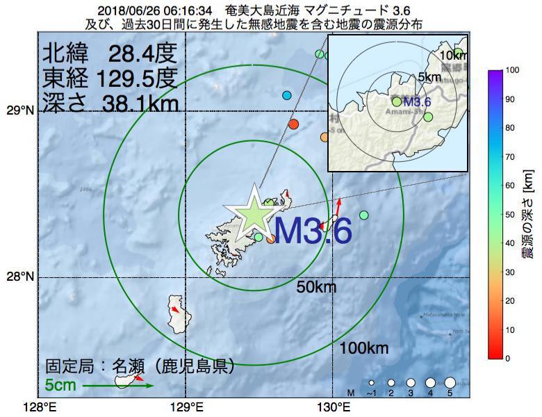 地震震源マップ:2018年06月26日 06時16分 奄美大島近海でM3.6の地震