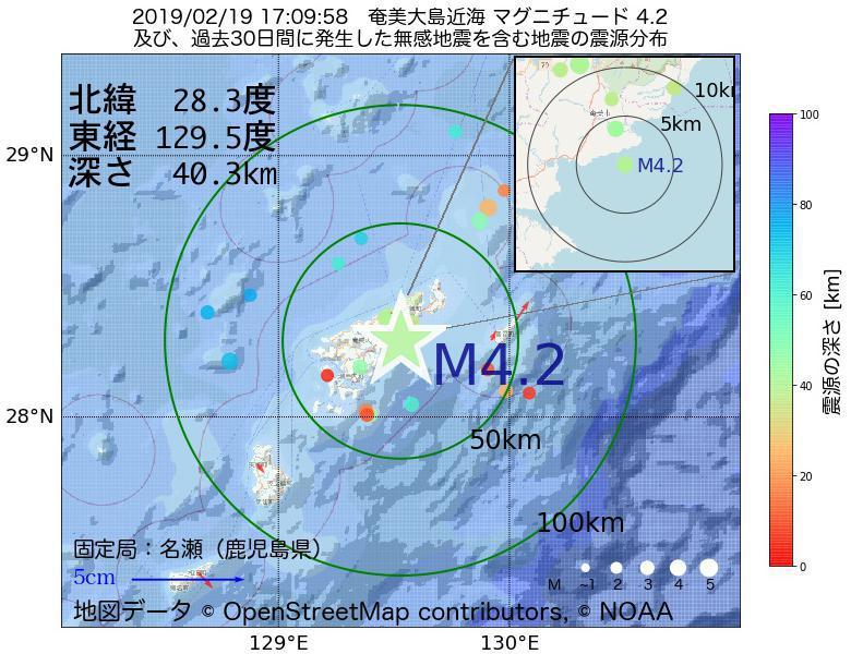 地震震源マップ:2019年02月19日 17時09分 奄美大島近海でM4.2の地震