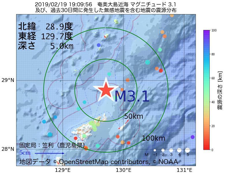 地震震源マップ:2019年02月19日 19時09分 奄美大島近海でM3.1の地震