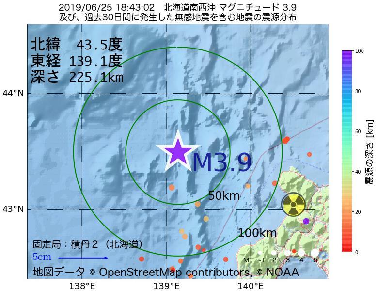 地震震源マップ:2019年06月25日 18時43分 北海道南西沖でM3.9の地震