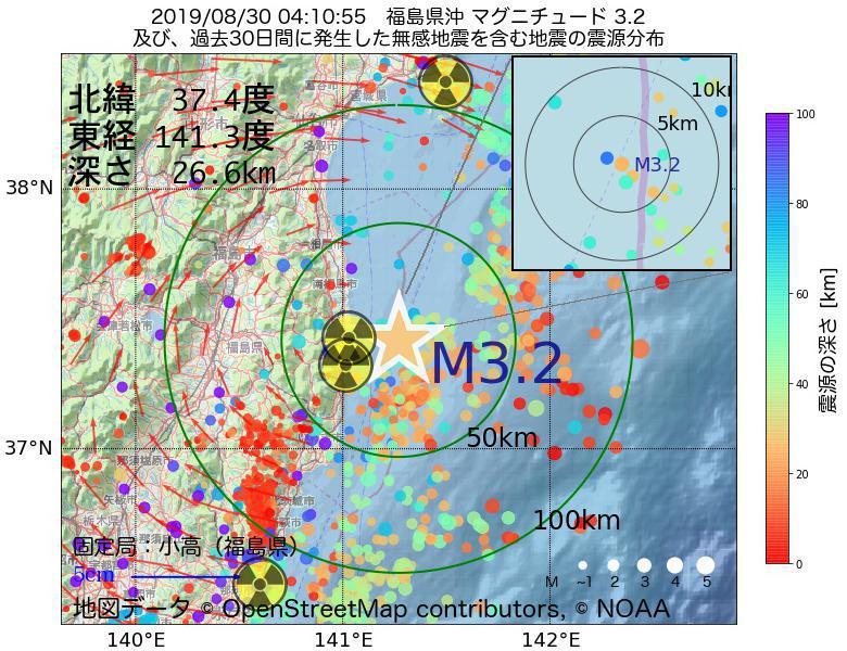 地震震源マップ:2019年08月30日 04時10分 福島県沖でM3.2の地震