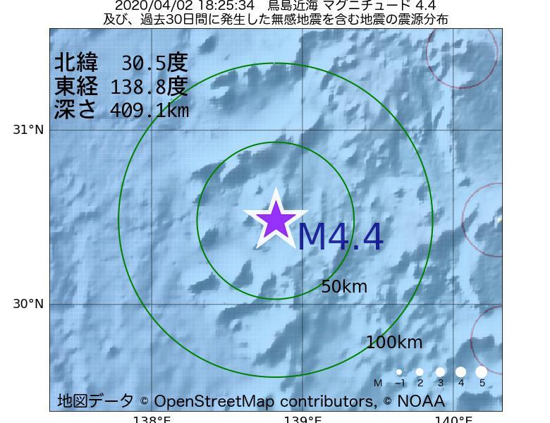 地震震源マップ:2020年04月02日 18時25分 鳥島近海でM4.4の地震