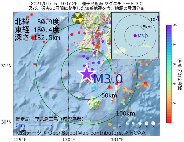 地震震源マップ:2021年01月15日 19時07分 種子島近海でM3.0の地震