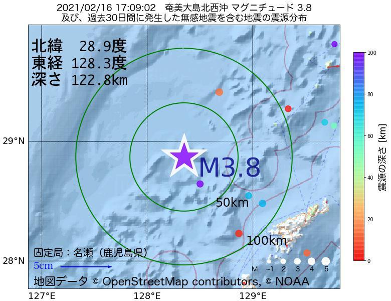 地震震源マップ:2021年02月16日 17時09分 奄美大島北西沖でM3.8の地震
