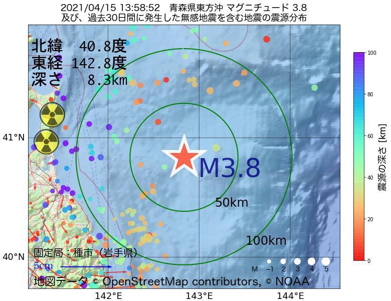 地震震源マップ:2021年04月15日 13時58分 青森県東方沖でM3.8の地震
