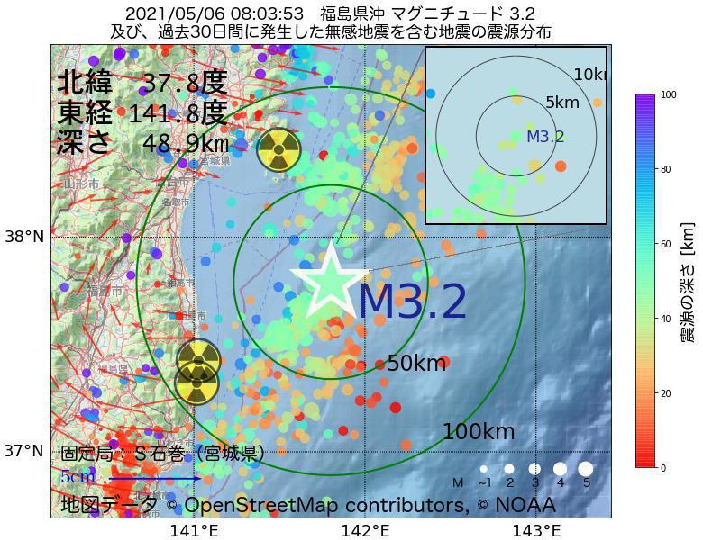 地震震源マップ:2021年05月06日 08時03分 福島県沖でM3.2の地震