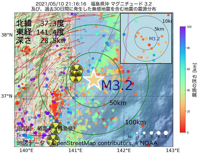地震震源マップ:2021年05月10日 21時16分 福島県沖でM3.2の地震