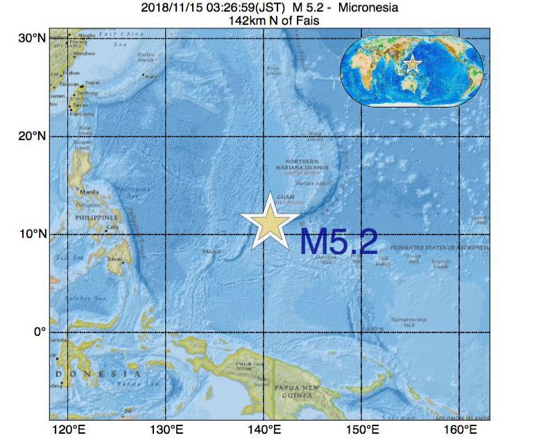 2018年11月15日 03時26分 - ミクロネシアでM5.2