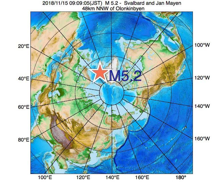 2018年11月15日 09時09分 - スヴァールバル諸島およびヤンマイエン島でM5.2