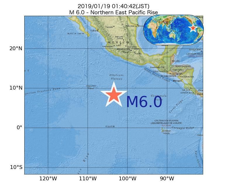 2019年01月19日 01時40分 - 東太平洋海嶺北部でM6.0