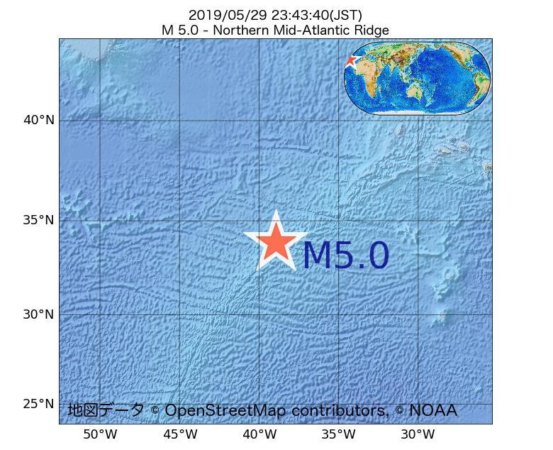 2019年05月29日 23時43分 - 大西洋中央海嶺北部でM5.0