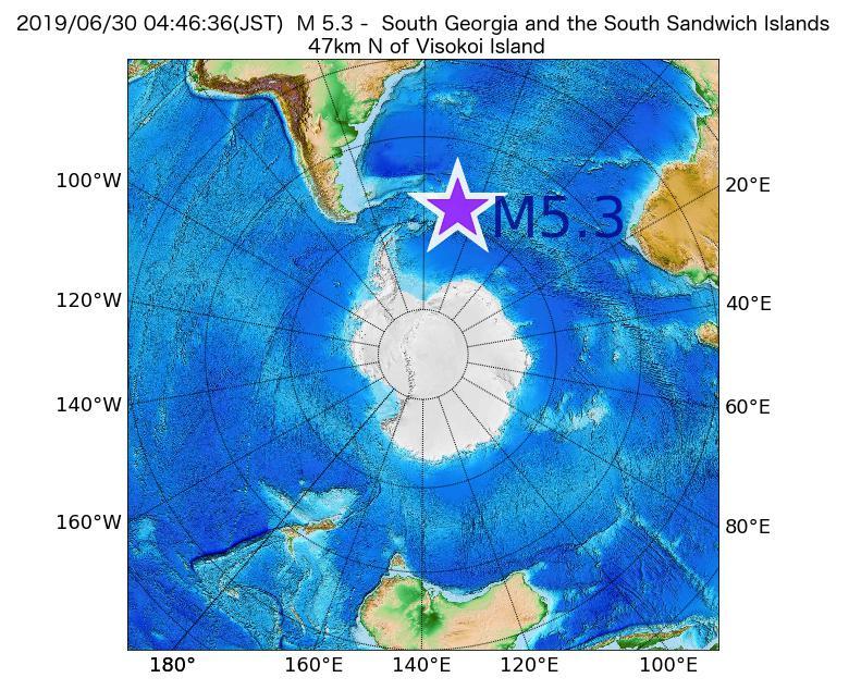 2019年06月30日 04時46分 - サウスサンドウィッチ諸島付近でM5.3