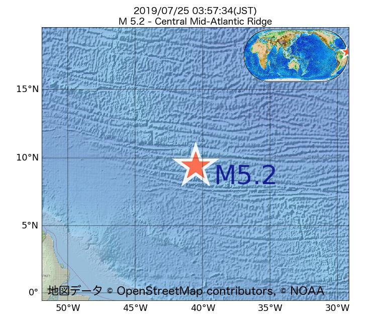 2019年07月25日 03時57分 - 大西洋中央海嶺でM5.2