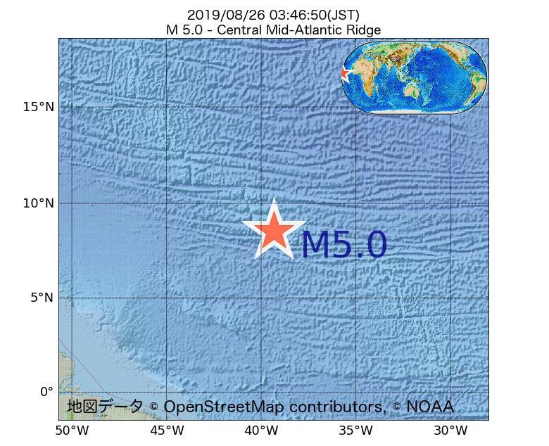 2019年08月26日 03時46分 - 大西洋中央海嶺でM5.0