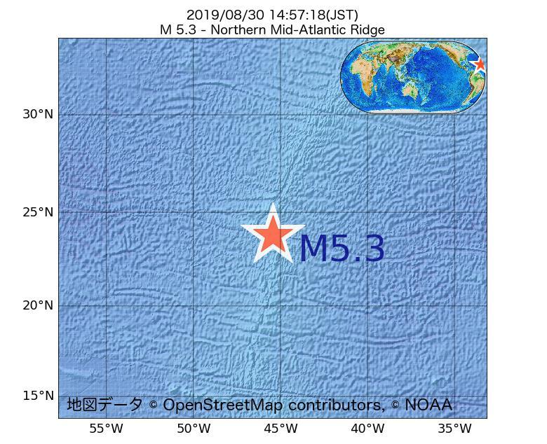 2019年08月30日 14時57分 - 大西洋中央海嶺北部でM5.3