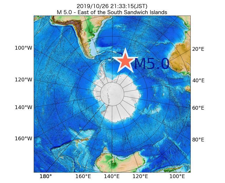 2019年10月26日 21時33分 - ウスサンドウィッチ諸島の東でM5.0