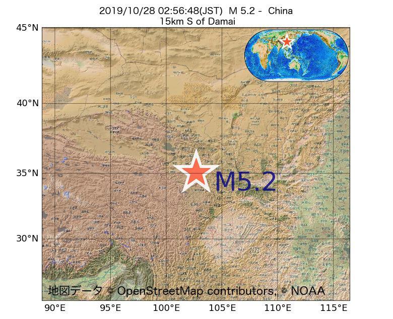 2019年10月28日 02時56分 - 中国でM5.2