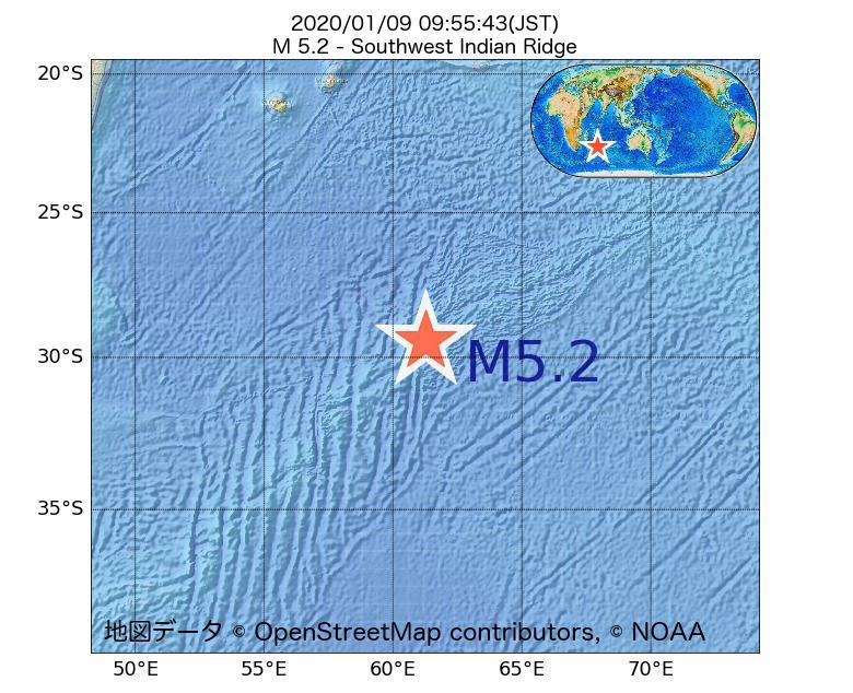 2020年01月09日 09時55分 - 南西インド洋海嶺でM5.2