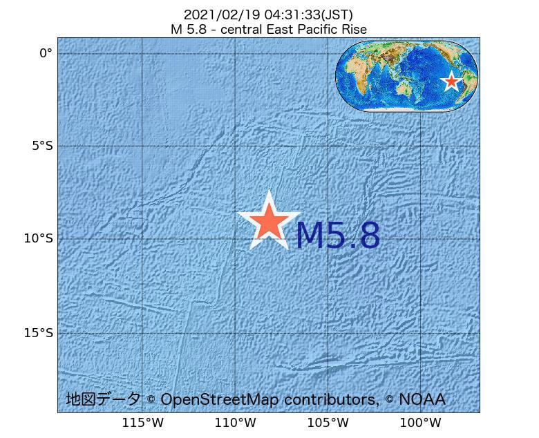 2021年02月19日 04時31分 - 中央東太平洋海嶺でM5.8