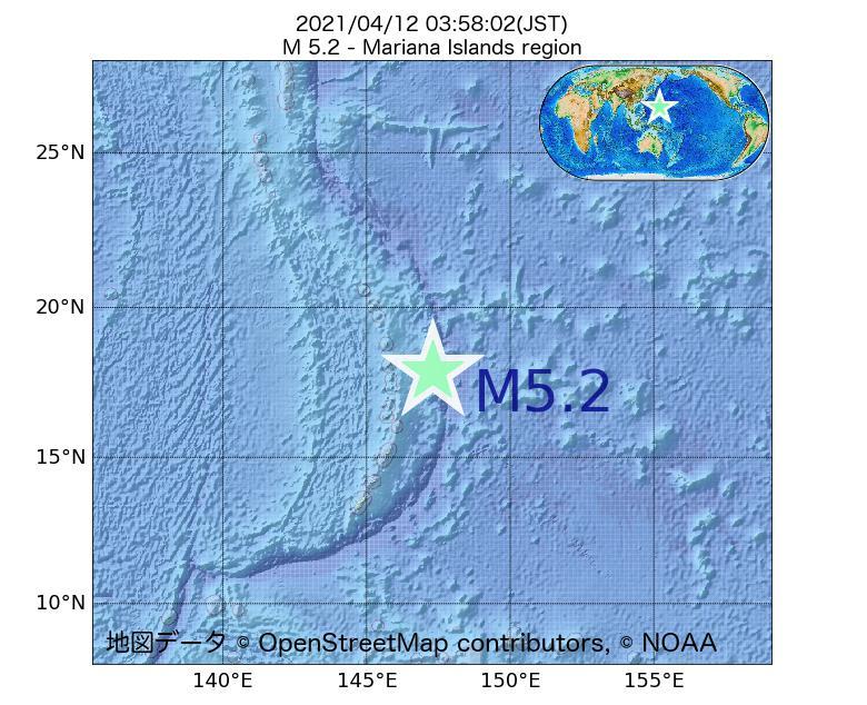2021年04月12日 03時58分 - マリアナ諸島地域でM5.2